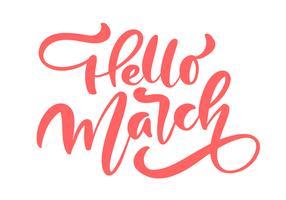 Roze kalligrafie belettering zin Hallo maart vector