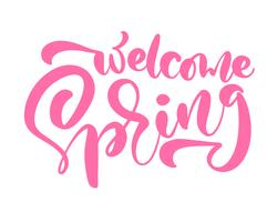 Roze kalligrafie belettering zin Welkom lente vector