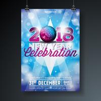 Nieuwe jaar partij viering Poster sjabloon illustratie met 3d 2018 tekst en disco bal op glanzende kleurrijke achtergrond. Vector EPS-10 ontwerp.