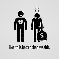 Gezondheid is beter dan rijkdom. vector