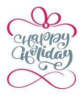 Gelukkige vakantie kalligrafie belettering vector tekst. Voor kunstsjabloon ontwerp lijstpagina, mockup brochure stijl, banner idee omslag, boekje print flyer, poster