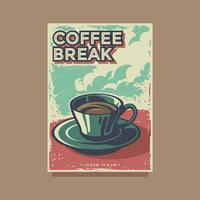 Retro affiche vectormalplaatje van de koffiepauze