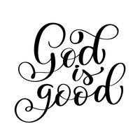God is een goede tekst, handgeschreven typografie ontwerp voor christen vector