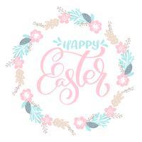 Hand getrokken belettering Happy Easter krans met bloemen, takken en bladeren. vectorillustratie Ontwerp voor huwelijksuitnodigingen, wenskaarten vector