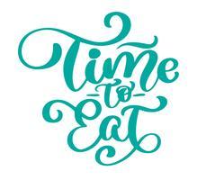 Tijd om te eten. Vector uitstekende tekst