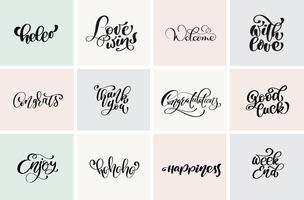 Welkom, bedankt, felicitatie, veel geluk, weekend, etc. Stel positieve citaten in van vector moderne kalligrafie en handgetekende elementen. Typografisch concept. Bruikbaar voor kaarten, posters, foto-overlay