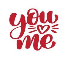 Jij en ik moderne kalligrafie letters tekst. Ontwerp voor typografie poster of t-shirt. Motiverend gezegde voor wanddecoratie. Vector kunst illustratie. Geïsoleerd op achtergrond. Inspirerende citaat