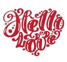 Hallo liefje. Ik heb je hart. De groetkaart van de valentijnskaartendag met kalligrafiehuwelijk. Hand getrokken ontwerp vintage elementen. Handgeschreven moderne borstel belettering