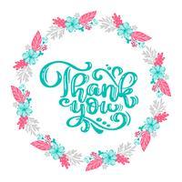 Dank u Hand getrokken tekst met een krans van bloemen. Trendy hand belettering citaat, afbeeldingen, vintage kunstdruk voor posters en wenskaarten ontwerp. Kalligrafische geïsoleerde citaat. Vector illustratie