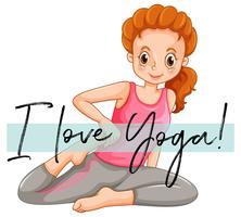 Vrouw doet yoga met zin ik hou van yoga