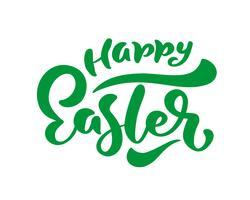 Groene Happy Easter handgeschreven letters. Gelukkig Pasen-typografie vectorontwerp voor groetkaarten en affiche. Ontwerpsjabloon viering. Vector illustratie