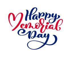 Vector Happy Memorial Day-kaart. Kalligrafietekst in hart. Nationale Amerikaanse vakantieillustratie. Feestelijke poster of banner met hand belettering
