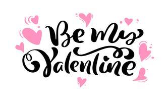 """Kalligrafie zin """"Be My Valentine"""" met roze harten vector"""