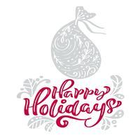 Happy Holidays kalligrafie kerst belettering tekst. Scandinavische de groetkaart van Kerstmis met hand getrokken vectorillustratiezak met stelt voor. Geïsoleerde objecten vector