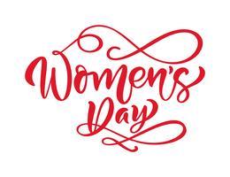 Pink Calligraphy phrase Womens Day. Vector Hand getrokken belettering. Geïsoleerde vrouw illustratie. Voor vakantie schets doodle ontwerp kaart