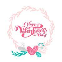 Kalligrafie zin Happy Valentine's Day met hartjes krans. Vector Valentijnsdag Hand getrokken belettering. Heart Holiday sketch doodle Ontwerp valentijn kaart. liefdes decor voor web, bruiloft en print. Geïsoleerde illustratie