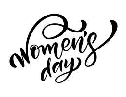 Kalligrafie zin Womens Day. Vector Hand getrokken belettering. Geïsoleerde vrouw illustratie. Voor vakantie schets doodle ontwerp kaart