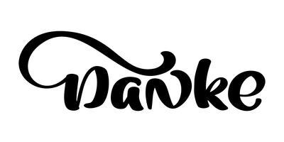 Vector hand getrokken belettering Danke. Elegante moderne handgeschreven kalligrafie met dankbaar citaat. Bedankt Duitse inktillustratie. Typografie poster op witte achtergrond. Voor kaarten, uitnodigingen, afdrukken enz