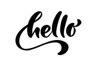 Kalligrafie belettering tekst Hallo. Hand getrokken borstel Pen zin geïsoleerd op een witte achtergrond. Handgeschreven vector illustratie