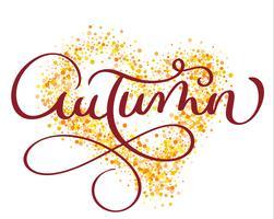 herfst woord op gouden achtergrond in vorm van hart. Uitstekende Hand getrokken Kalligrafie die Vectorillustratie EPS10 van letters voorzien vector