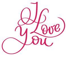 Ik hou van je rode vector vintage tekst. Kalligrafie van letters voorziende illustratie EPS10 op witte achtergrond