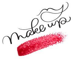 Make-up tekst met acryl rode achtergrond. Hand getrokken kalligrafie belettering vectorillustratie EPS10 vector