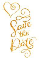 Bewaar de datum gouden tekst met hart op witte achtergrond. Hand getrokken kalligrafie belettering vectorillustratie EPS10 vector