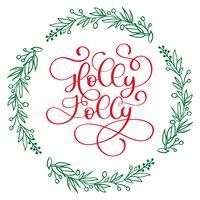 Heb een Holly Jolly kerst moderne kalligrafie letters. Vectorillustratie voor wenskaarten, posters, banners