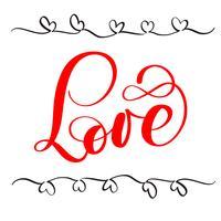 rode kalligrafie belettering woord liefde. Happy Valentijnsdag kaart. Leuke penseelinkt typografie voor foto-overlays, t-shirt print, flyer, posterontwerp vector
