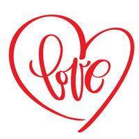 handgeschreven inscriptie LIEFDE tekst en hart Happy Valentijnsdag kaart, romantische citaat voor ontwerp wenskaarten, mok, tatoeage, vakantie-uitnodigingen vector
