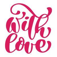 Decoratieve tekst met liefde. Kalligrafische kerst belettering Decor voor wenskaart, foto overlays, t-shirt afdrukken, flyer, posterontwerp