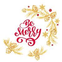 De Kerstmistekst is Vrolijke rode hand geschreven inschrijving met gouden boom en kegelkroon op witte achtergrond