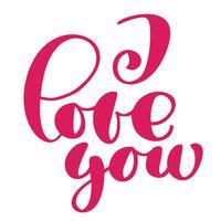Ik hou van je taxt postcard. Zin voor Valentijnsdag. Inkt illustratie. Moderne borstelkalligrafie. Geïsoleerd op witte achtergrond