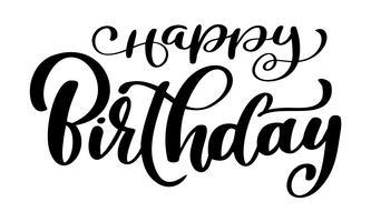 Gelukkige verjaardag kalligrafie zwarte tekst. Hand getrokken uitnodiging T-shirt print ontwerp. Met de hand geschreven moderne borstel die witte achtergrond geïsoleerde vector van letters voorzien