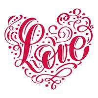 handgeschreven inscriptie LIEFDE verwijderd in hart Happy Valentijnsdag kaart, romantische citaat voor ontwerp wenskaarten, vakantie-uitnodigingen vector