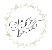 Bewaar de datumtekst in frame op witte achtergrond. Kalligrafie die Vectorillustratie EPS10 van letters voorzien