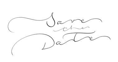 bewaar de datumtekst op witte achtergrond. Kalligrafie die Vectorillustratie EPS10 van letters voorzien