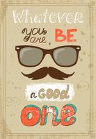 Hipster poster met vintage glazen snor en bericht