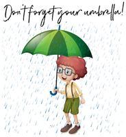 Jongen met groene paraplu en zin vergeet je paraplu niet