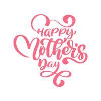 Zinnen op Happy Mothers Day. Vector belettering kalligrafie tekst. Moderne vintage hand getrokken citaten. Beste moeder ooit illustratie