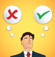 Het portret van zakenman neemt besluit, ware of valse vector