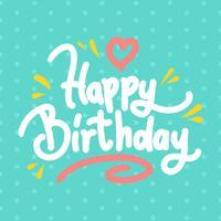 Gelukkige verjaardag typografie Vector