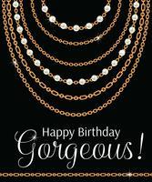 Gelukkige verjaardag schoonheid. Wenskaart ontwerp met peren en kettingen gouden metalen ketting. Op zwart