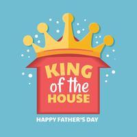 Koning van het huis. Gelukkig Vader` s Dag Vector Van letters voorziend Concept