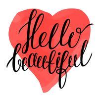 Hallo mooi - kalligrafietekst op kleurrijke waterverf zoals hartachtergrond. vector