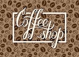 Vectorcoffeeshopembleem op de achtergrond van koffiebonen voor menu, kaarten, etiketten. Restaurant, café, bar, koffiehuis vector logo met hand belettering koffie winkel.