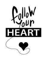 Volg je inspirerende hartcitaat vector