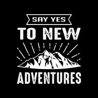 Adventure Quote and Saying, goed voor afdrukken