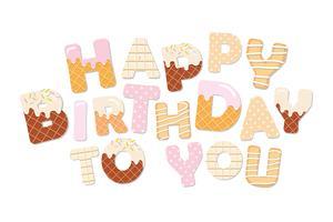 Ik wens je een gelukkige verjaardag. Zoete letters.