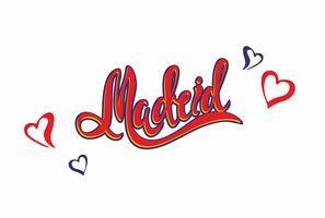 Madrid. Lettering.Travel. Het ontwerpconcept voor de toeristenindustrie. Vector illustratie.